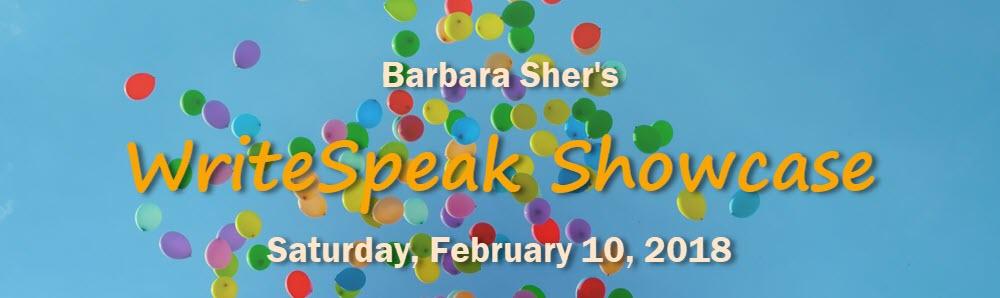 Barbara Sher's WriteSpeak Showcase, Saturday, February 10, 2018
