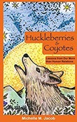 Huckleberries and Coyotes book cover